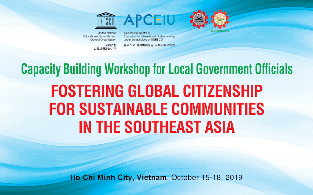 """Capacity-Building Workshop for Local Government Officials on """"Fostering Global Citizenship for Sustainable Communities in the Southeast Asia"""""""